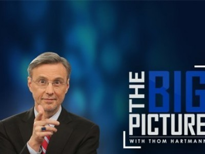 The Big Picture with Thom Hartmann