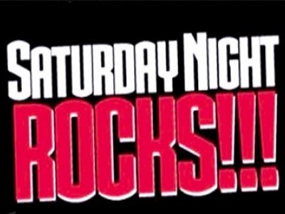 Saturday Night Rocks!